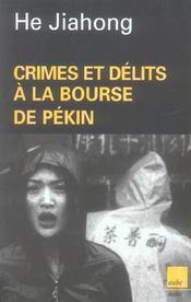Crimes et délits à la bourse de Pékin - Intérieur - Format classique