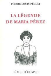 La Legende De Maria Perez - Couverture - Format classique