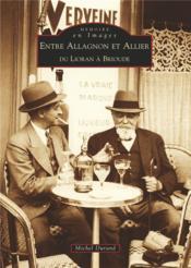 Entre Allagnon et Allier ; du Lioran à Brioude - Couverture - Format classique