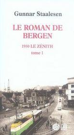Le roman de bergen, 1950 le zénith t.1 - Intérieur - Format classique