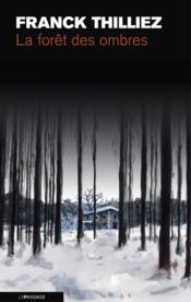 La forêt des ombres - Couverture - Format classique
