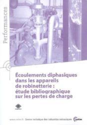 Écoulements diphasiques dans les appareils de robinetterie ; étude bibliographique sur les pertes... - Couverture - Format classique