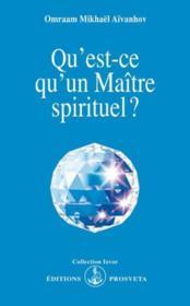 Qu'est-ce qu'un maitre spirituel ? - Couverture - Format classique