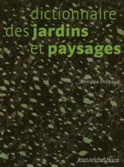 Dictionnaire des jardins et paysages - Couverture - Format classique