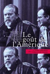 La petite anthologie t.1 ; le goût de l'Amérique - Intérieur - Format classique
