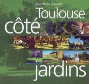 Toulouse côté jardins - Couverture - Format classique