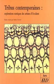 Tribus contemporaines ; explorations exotiques des artistes d'orient - Intérieur - Format classique