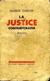 La Justice Contemporaine.1870/1932. - Couverture - Format classique
