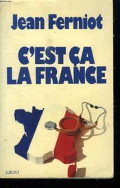 C Est Ca La France. - Couverture - Format classique