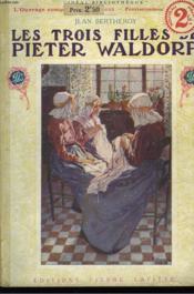Les trois filles de Pieter Waldorp. - Couverture - Format classique