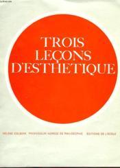 Trois Lecons D'Esthetique - Couverture - Format classique