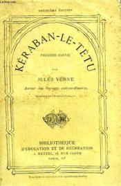 KERABAN-LE-TETU, 1re PARTIE - Couverture - Format classique