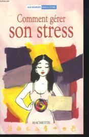 Comment Gerer Son Stress - Couverture - Format classique