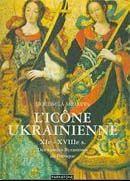 Les Icones Ukrainiennes Xi}-Xviii} Siecles - Couverture - Format classique