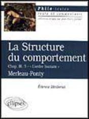 La Structure Du Comportement Chap.Iii.3 L'Ordre Humain Merleau-Ponty - Intérieur - Format classique
