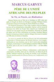 Marcus garvey pere de l'unite africaine des peuples t.1 ; sa vie, sa pensee, ses realisations - 4ème de couverture - Format classique