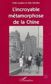 L'Incroyable Metamorphose De La Chine - Intérieur - Format classique