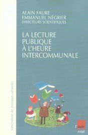 La Lecture Publique A L'Heure Intercommunale - Intérieur - Format classique