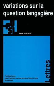 Variations Sur La Question Langagiere - Couverture - Format classique