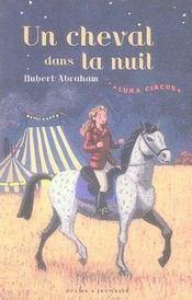 Luna circus t.1 ; un cheval dans la nuit - Intérieur - Format classique