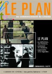 Le plan au commencement du cinéma - Couverture - Format classique