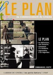 Le plan au commencement du cinéma - Intérieur - Format classique