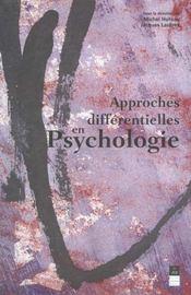 Approches differentielles en psychologie [actes des xiiies journees de psychologie differentielle, p - Intérieur - Format classique