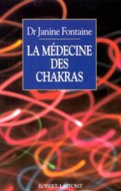 La medecine des chakras - Couverture - Format classique