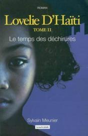 Lovelie D Haiti T 02 Le Temps Des Dechirures - Couverture - Format classique