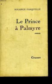 Le Prince A Palmyre. - Couverture - Format classique