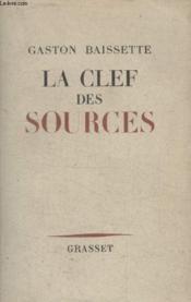 La Clef Des Sources. - Couverture - Format classique