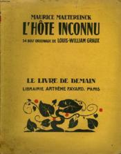 L'Hote Inconnu. 34 Bois Originaux De Louis-William Graux. Le Livre De Demain N° 217. - Couverture - Format classique