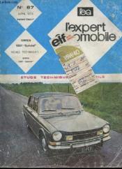 L'Expert Automobile - Mensuel N°87 - Avril 1973 - Etude Technique Automobile - Simca 1301 Special - Fiche Technique Simca 1301 Special - Couverture - Format classique