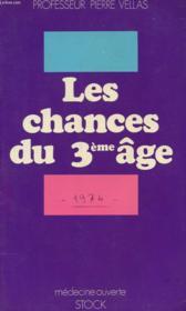Les Chances Du Troisieme Age - Couverture - Format classique