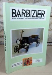 Barbizier n° 32. Bulletin de liaison du folklore Comtois. - Couverture - Format classique