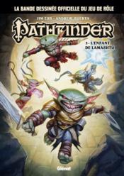 Pathfinder t.3 ; l'enfant de Lamashtu - Couverture - Format classique