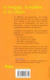 LE LANGAGE, LA MATIERE ET LES OBJETS (édition 2004) - 4ème de couverture - Format classique