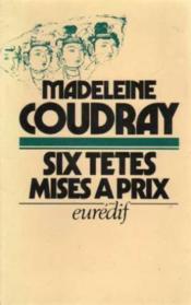 Six têtes mises à prix (Collection dirigée par Pierre Genève) - Couverture - Format classique