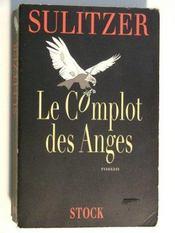 Le Complot Des Anges - Intérieur - Format classique