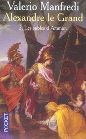 Alexandre le grand t.2 ; les sables d'ammon - Intérieur - Format classique