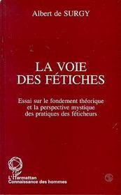 La Voie Des Fetiches - Intérieur - Format classique