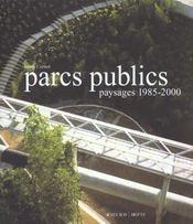 Parcs Publics Paysages 1985-2000 - Intérieur - Format classique