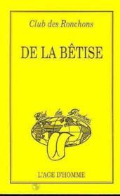 De La Betise - Couverture - Format classique