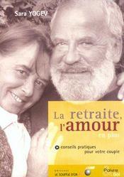 La retraite ; l'amour en plus - Intérieur - Format classique