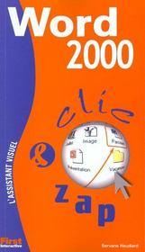 Clic Zap ; Word 2000 - Intérieur - Format classique