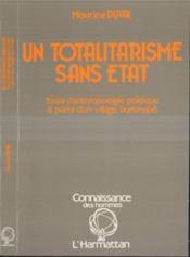 Totalitarisme Sans Etat Essai D'Anthropologie ... - Couverture - Format classique