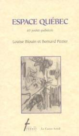 Espace quebec - 65 poetes quebecois - Couverture - Format classique