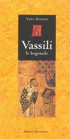 Vassili, Le Bogomil - Intérieur - Format classique