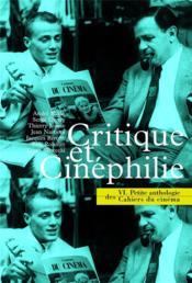 La petite anthologie t.6 ; cruitique et cinéphilie - Couverture - Format classique