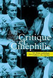 La petite anthologie t.6 ; cruitique et cinéphilie - Intérieur - Format classique